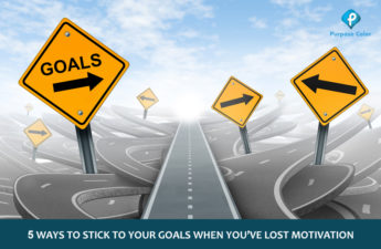 5 Ways to stick to your goals when you've lost motivation
