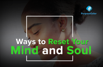 Reset Your Mind Body And Soul