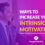 Ways to Increase Your Intrinsic Motivation